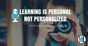 Learning is Personal not Personalized