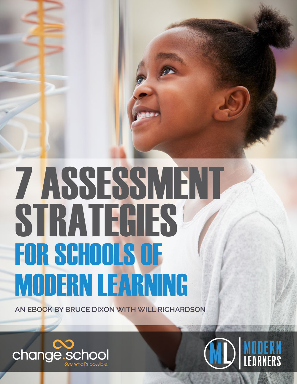 Modern Learners 7 Assessment Strategies for Schools of Modern Learning
