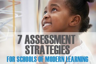 Modern Learners Ebook - 7 Assessment Strategies for Schools of Modern Learning